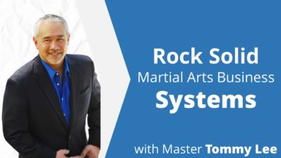 Tommy Lee Martial Arts Business Course